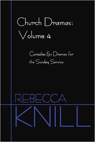 E-bøger portal download Church Dramas: Volume 4: Comedies & Dramas for the Sunday Service 0595384307 PDF