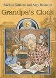 Grandpa's Clock, Rachna Gilmore, 1551433338