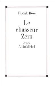 """Afficher """"Le chasseur zéro"""""""
