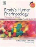 Brody's Human Pharmacology: Molecular to Clinical With STUDENT CONSULT Online Access (Human Pharmacology (Brody))