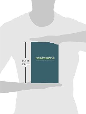 Hypnotherapeutic Techniques: Second Edition