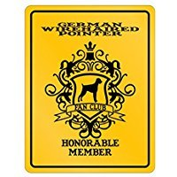 German Wirehaired Pointer Club - German Wirehaired Pointer Fan Club Honorable Member - Dogs - Parking Sign [ Decorative Novelty Sign Wall Plaque ]
