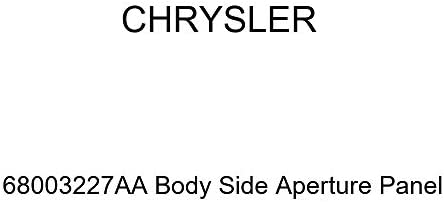 Chrysler Genuine 68003227AA Body Side Aperture Panel