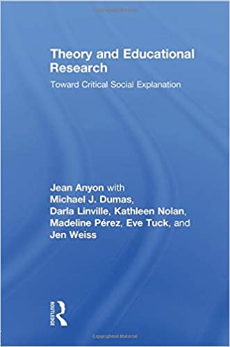 Theory and Educational Research Toward Critical Social Explanation
