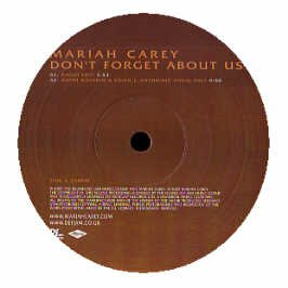Mariah Carey / Dont Forget About Us