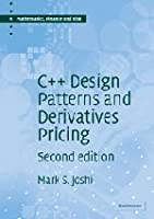 C++ Design Patterns and Derivatives Pricing, 2nd Edition Front Cover