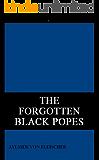 THE FORGOTTEN BLACK POPES