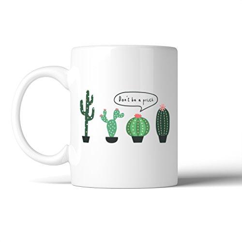 365-printing-cactus-dont-be-a-prick-mug-coffee-mug-lady-birthday-christmas-gift