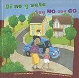 Di No y Vete, Jill Urban Donahue, 1404868844