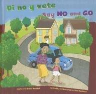 Download Di no y vete/Say No and Go (Cómo mantenernos seguros/How To Be Safe) (Multilingual Edition) pdf epub