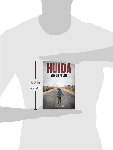 Amazon.com: Huida (Spanish Edition) (9781503933255): Simon Wood, Ana Alcaina: Books