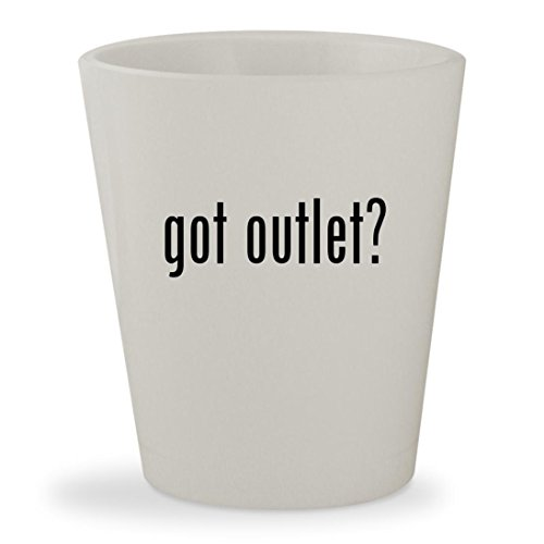 got outlet? - White Ceramic 1.5oz Shot - Outlets Stores Wrentham