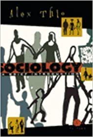 Book Sociology: A Brief Introduction by Alex Thio (1997-01-01)