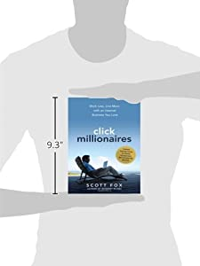 Click Millionaires: Work Less, Live More with an Internet Business You Love from AMACOM