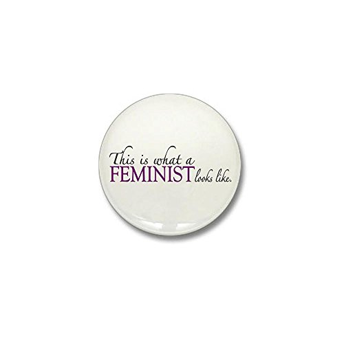 CafePress - What a Feminist Looks Like Mini Button - 1