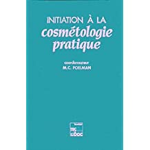 initiation a la cosmetologie pratique