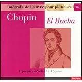 El Bacha Chopin Edition Vol. 4: Epoque parisienne (1) (1831-1832)