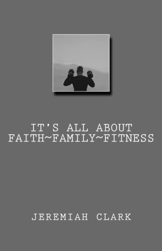 It's All About Faith, Family & Fitness