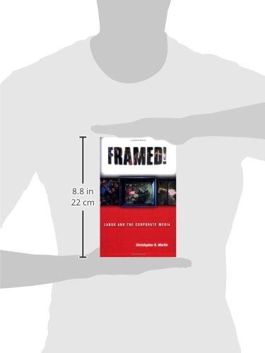 Framed!: Labor and the Corporate Media (Ilr Press Books ...
