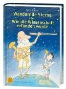 Wandernde Sterne oder Wie die Wissenschaft erfunden wurde (Kinderbuch Hardcover)