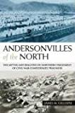 Andersonvilles of the North, James M. Gillispie, 1574412558