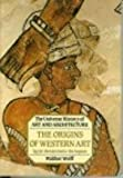 The Origins of Western Art, Wolff, Walther, 0876637578