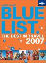 Download Lonely Planet Blue List - Best In Travel 2007 PDF