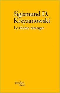 Le thème étranger, Krzyzanowski, Sigismund