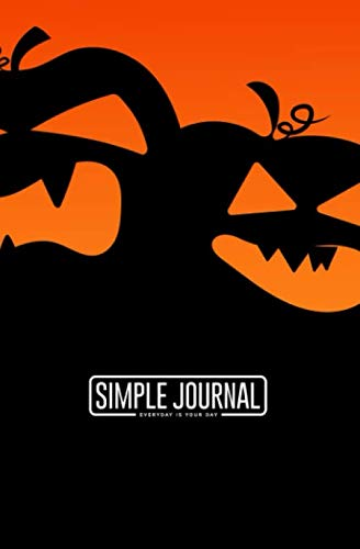 Happy Halloween Wallpaper Scary (Simple journal - Everyday is your day: Happy halloween notebook, Daily Journal, Composition Book Journal, Sketch Book, College Ruled Paper, 5.25 x 8 ... sheets). Dot-grid layout with cream)