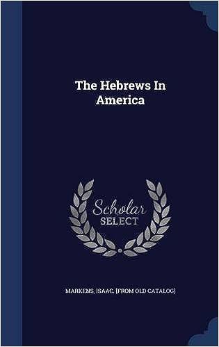 The Hebrews In America