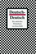 Deutsch - Deutsch. Ein satirisches Wörterbuch