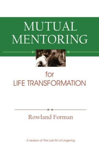 Mutual Mentoring: for Life Transformation