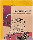 img - for DURMIENTE, LA (Spanish Edition) book / textbook / text book