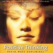 Positive Thinking (Brain Sync Audios) PDF