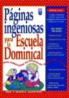 img - for Paginas Ingeniosas Para la Escuela Dominical (Spanish Edition) book / textbook / text book
