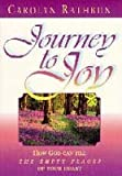 Journey to Joy, Carolyn Rathbun, 0828012512