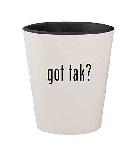 got tak? - Ceramic White Outer & Black Inner 1.5oz Shot Glass
