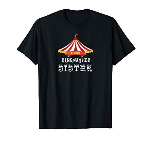 Birthday Party Circus Sister Carnival Ringmaster T Shirt ()