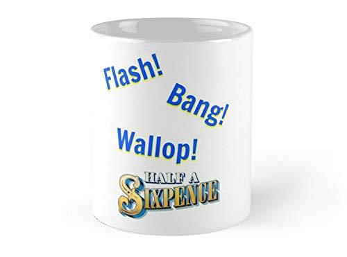 Half A Sixpence Flash Bang Wallop Mug - 11oz Mug - Dishwasher safe - Made from Ceramic.