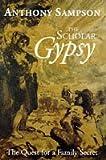 Scholar Gypsy, Anthony Sampson, 0719557089