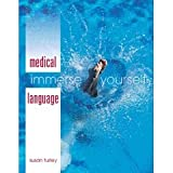Medical Language: Immerse Yourself- Text Only, Susan M. Turley, 000755642X