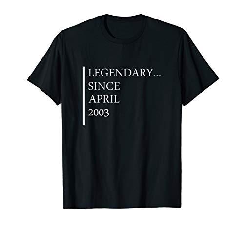 Legendary Since April 2003 Sweet 16 Birthday Gift Idea 16th -