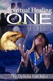 Spiritual Healing of One 9/11 Pentagon Survivor, Ophelia Fair Beier, 1604770635