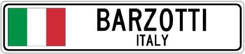 Custom Street SignBARZOTTI, ITALY - Italy Flag City Sign - 3x18 Inches Aluminum Metal Sign