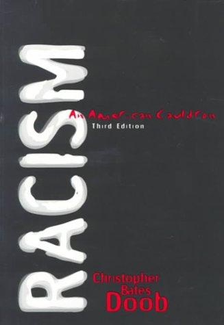 Racism: An American Cauldron (3rd Edition)