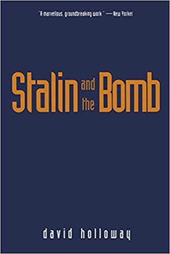 Book Stalin and the Bomb: The Soviet Union and Atomic Energy, 1939-1956: Soviet Union and Atomic Energy, 1939-56 by David Holloway (1-Mar-1996)