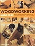 Woodworking Made Easy, Stephen Corbett, 1844762734