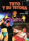 Teto Y Su Tetona