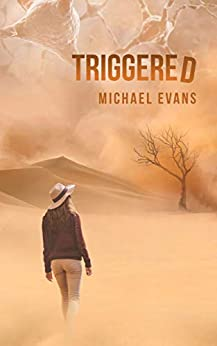 Triggered: A Post-Apocalyptic Thriller (Control Freakz Series Book 3) (English Edition) de [Evans, Michael]