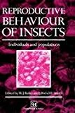 Reproductive Behaviour of Insects, , 0412312808